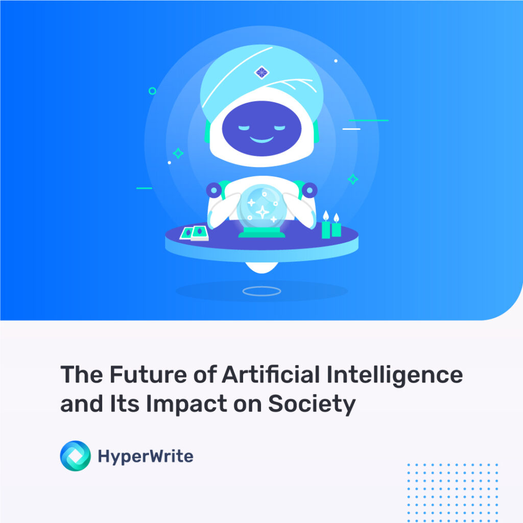 the future of artificial intelligence and its impact on society
